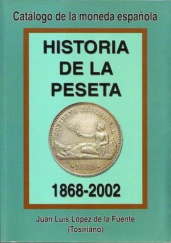 Historia De La Peseta (1868-2002)