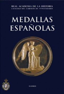Catalogue Of The Antiques Cabinet. Spanish Medals.