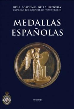 Catálogo Del Gabinete De Antigüedades. Medallas Españolas.