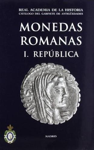 Catálogo De Gabinete De Antigüedades. Monedas Romanas – I República